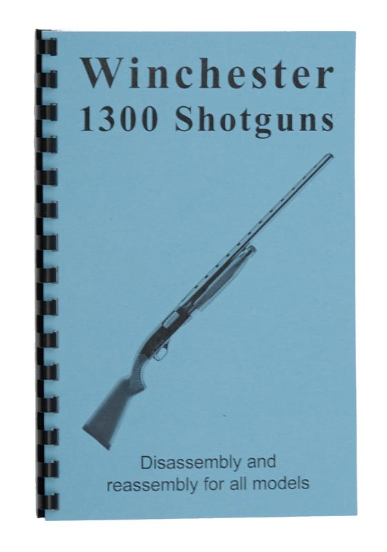 Disassembly/Reassembly Guide, Winchester 1200/1300