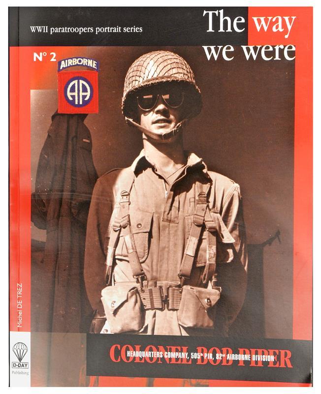 The Way We Were - WWII Paratroopers Portrait Guide, By Michel De Trez