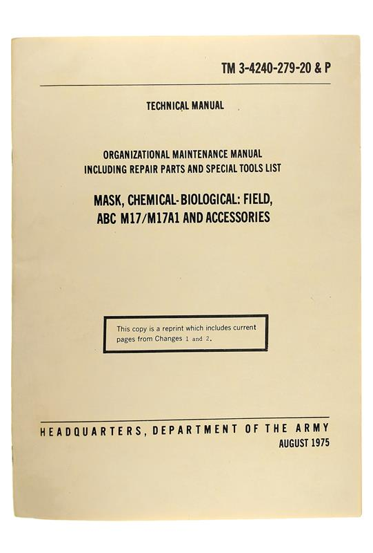 Mask, Chemical-Biological:Field, ABC M17/M17A1 & Accessories Manual