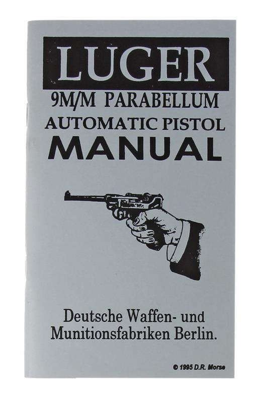 Luger 9mm Parabellum Automatic Pistol Manual