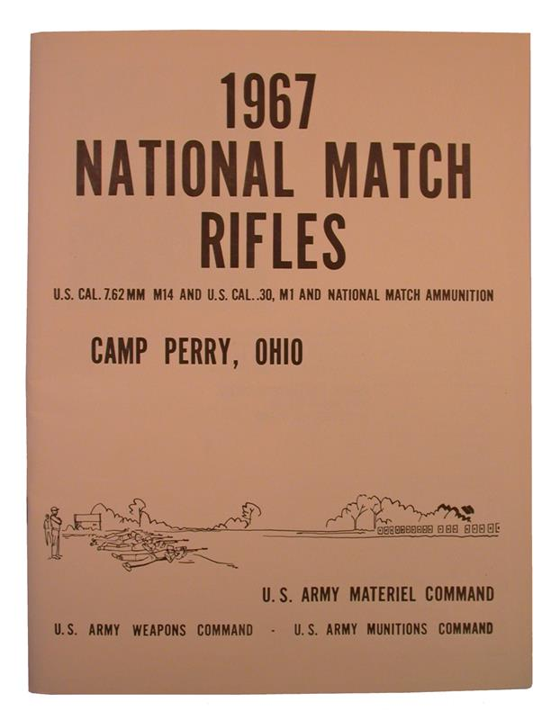 1967 National Match Rifles - US M14 / US Cal 30 M1 Manual