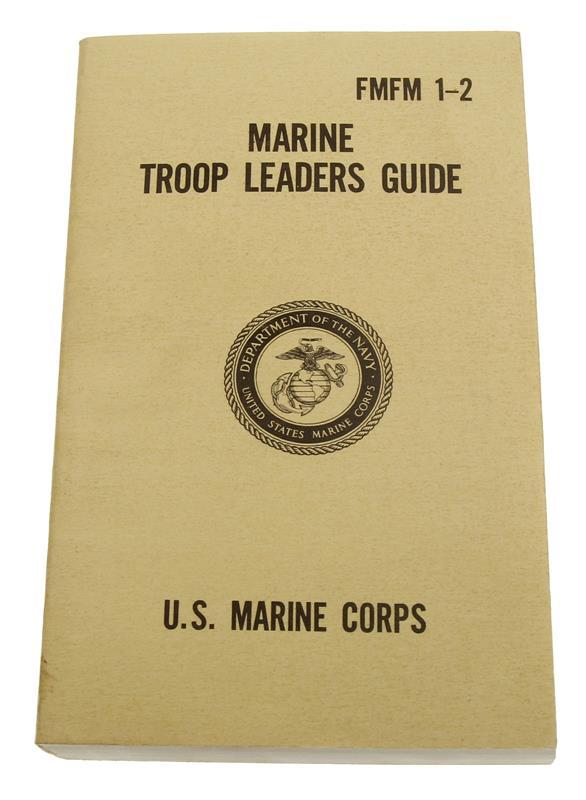 Marine Troop Leaders Guide Book (FMFM 1-2)