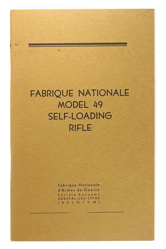 Fabrique Nationale, Model 49 Self Loading Rifle Manual, New