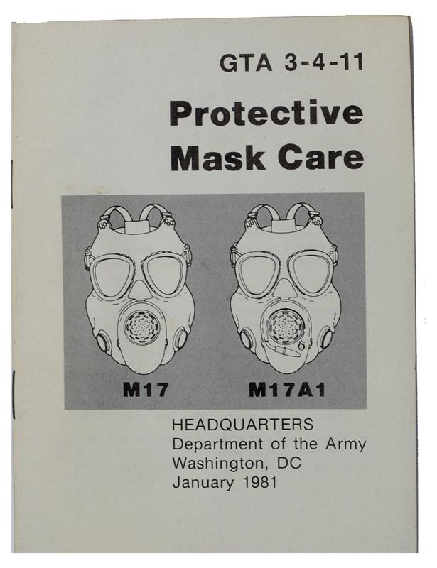 M17/M17A1 Protective Mask Care Manual, Soft Cover, 12 pages, 5-1/2