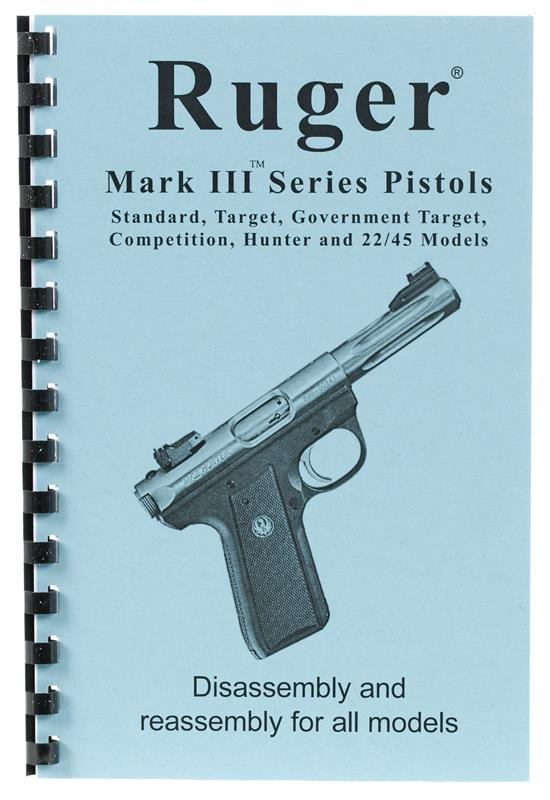 Ruger Mark III Disassembly & Reassembly Guide (Card Stock Cover, 8-1/2