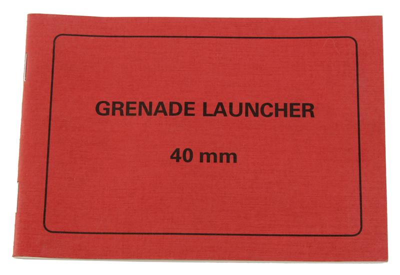 Manual, Operators, H&K MZP1 40mm Grenade Launcher