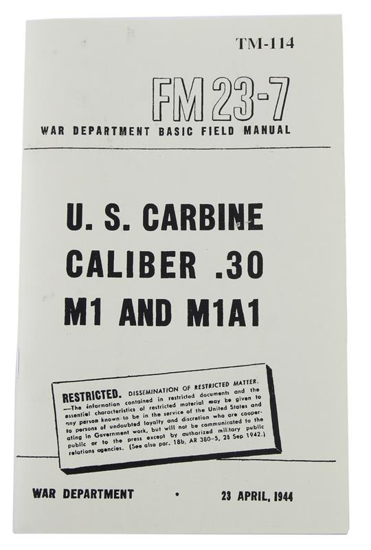 Basic Field Manual, U.S. Carbine Caliber .30 M1 & M1A1 (FM23-7)