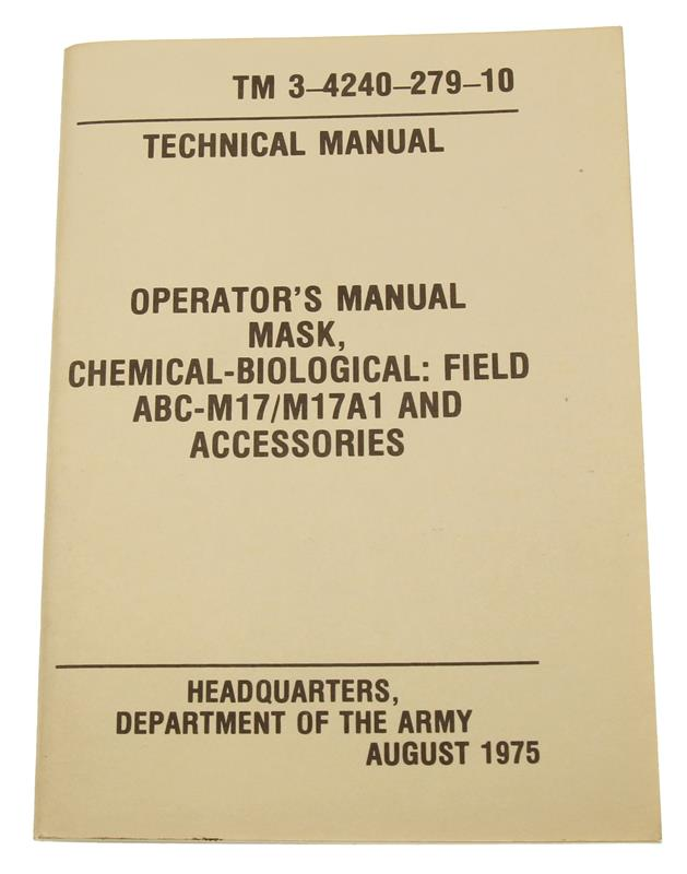 Chemical-Biological And Field Mask Operators Manual (TM3-4240-279-10)