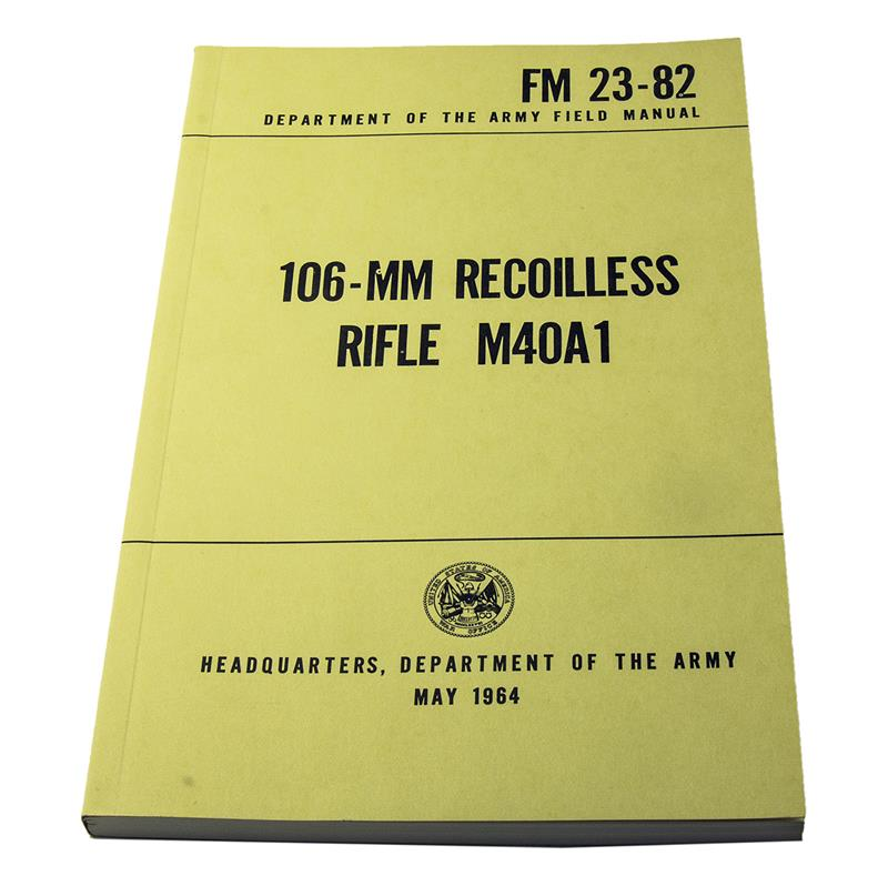 106mm Recoilless Rifle M40A1 Manual (FM23-82)