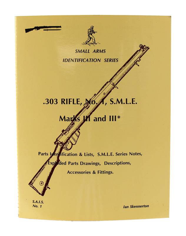 .303 Rifle, Number 1, SMLE Marks III And III* Book