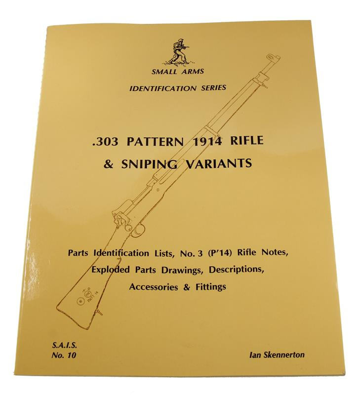 .303 Pattern 1914 Rifle And Sniping Variants Book