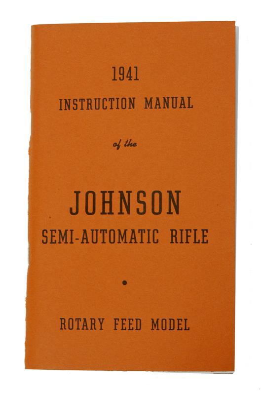 1941 Johnson Semi-Automatic Rifle Instruction Manual