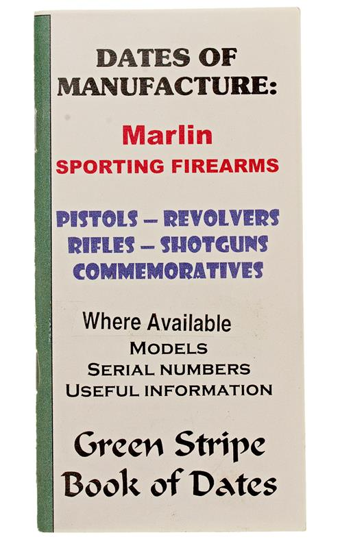 Marlin Dates Of Manufacture Booklet, 21 Pages