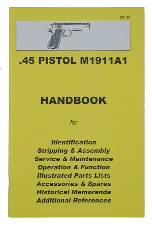 1911A1 .45 Pistol Handbook