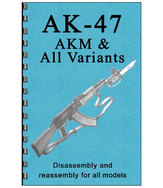 AK47 Disassembly & Reassembly Guide (Card Stock Cover, 8-1/2