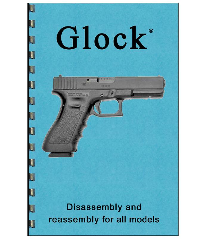 Glock Disassembly & Reassembly Guide (Card Stock Cover, 8-1/2