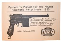 "Mauser ""Broomhandle"" Pistol Operators Manual For The Model 1930"