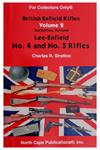 Lee Enfield No. 4 & No. 5 Rifles (Volume 2, Revised 3rd Edition, 192 Pages)