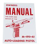 Owner's Manual, M1911A1 Autoloading Pistol